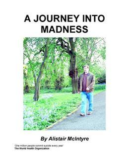 A Journey Into Madness