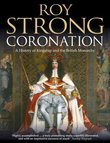 Coronation: From the 8th to the 21st Century (Text Only)