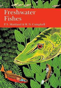 British Freshwater Fish (Collins New Naturalist Library, Book 75)