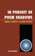 In Pursuit of Poem Shadows: Pureza Cantelo's Second Poetics