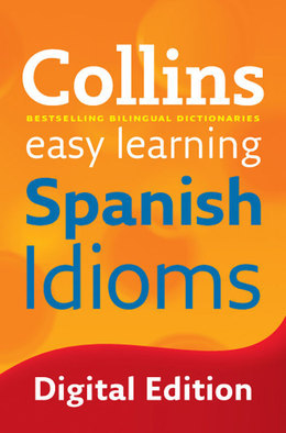 Easy Learning Spanish Idioms