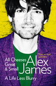 All Cheeses Great and Small: A Life Less Blurry