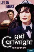 Life on Mars: Get Cartwright