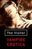 The Visitor: Vampire Erotica