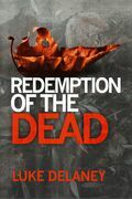 Redemption of the Dead: A DI Sean Corrigan short story