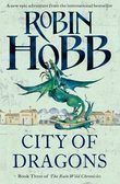 City of Dragons (The Rain Wild Chronicles, Book 3)