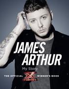James Arthur, My Story: The Official X Factor Winner's Book