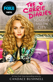 Summer and the City (The Carrie Diaries, Book 2)