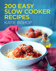 200 Easy Slow Cooker Recipes