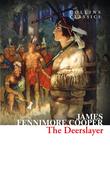 The Deerslayer (Collins Classics)