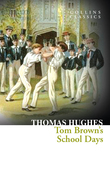 Tom Brown's School Days (Collins Classics)