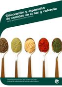 ELABORACIÓN Y EXPOSICIÓN DE COMIDAS EN EL BAR Y CAFETERÍA