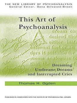 This Art of Psychoanalysis