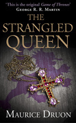 The Strangled Queen (The Accursed Kings, Book 2)