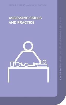 Assessing Skills and Practice