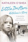 Little Drifters: Kathleen's Story