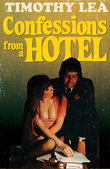 Confessions from a Hotel (Confessions, Book 4)