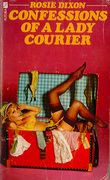 Confessions of a Lady Courier (Rosie Dixon, Book 4)