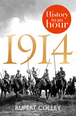 1914: History in an Hour