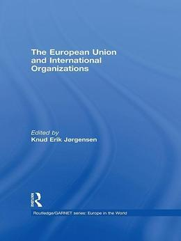 The European Union and International Organizations