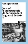 Journal d'un bourgeois de Paris pendant la guerre de 1914 - 4