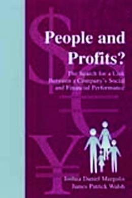 People and Profits?: The Search for a Link Between a Company's Social and Financial Performance