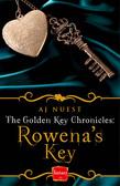 Rowena's Key (The Golden Key Chronicles, Book 1)