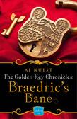 Braedric's Bane (Golden Key Chronicles, Book 4)