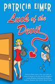 Luck of the Devil (Speak of the Devil, Book 1)