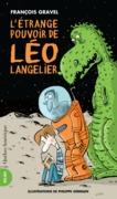 L'Étrange Pouvoir de Léo Langelier