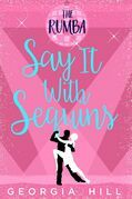 The Rumba (Say it with Sequins, Book 1)