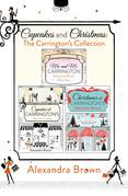 Cupcakes and Christmas: The Carrington's Collection: Cupcakes at Carrington's, Me and Mr. Carrington, Christmas at Carrington's