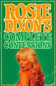 Rosie Dixon's Complete Confessions