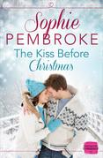 The Kiss Before Christmas: A Christmas Romance Novella
