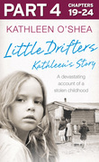 Little Drifters: Part 4 of 4