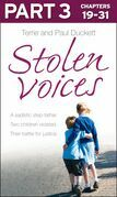 Stolen Voices: Part 3 of 3: A sadistic step-father. Two children violated. Their battle for justice.