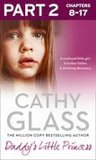 Daddy's Little Princess: Part 2 of 3