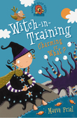 Charming or What? (Witch-in-Training, Book 3)