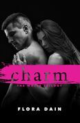 Charm (Wolfe Trilogy, Book 1)