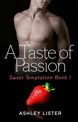 A Taste of Passion (Sweet Temptation, Book 1)