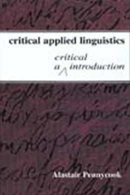 Critical Applied Linguistics