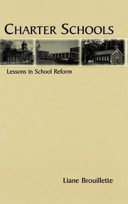 Charter Schools: Lessons in School Reform
