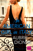 An American Girl in Italy: HarperImpulse Contemporary Romance