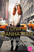 A Diva in Manhattan: HarperImpulse Contemporary Romance