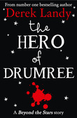 The Hero of Drumree: Beyond the Stars