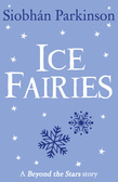 Ice Fairies: Beyond the Stars