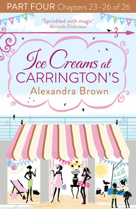 Ice Creams at Carrington's: Part Four, Chapters 23–26 of 26