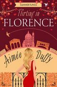 Flirting in Florence (Summer Flings, Book 6)