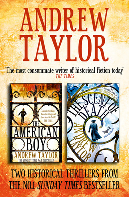 Andrew Taylor 2-Book Collection: The American Boy, The Scent of Death