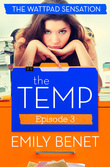 The Temp Episode Three: Chapters 10-12